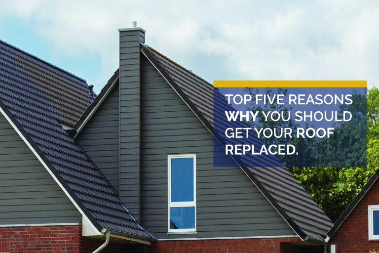 Top 5 Reasons to Get Your Roof Replaced Now