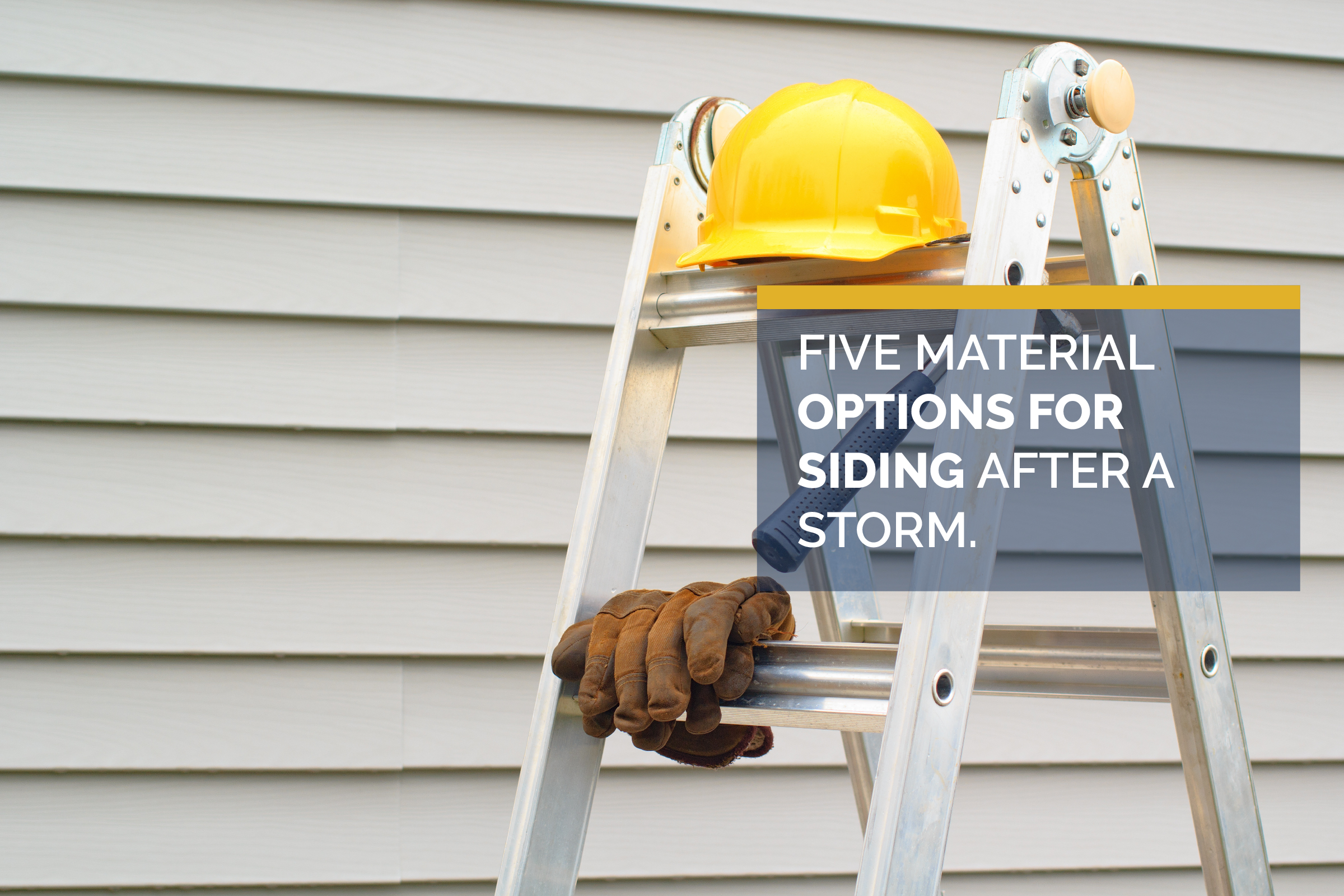 Top 5 Material Options for Replacing Your Siding After a Storm